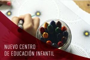 NUEVO CENTRO EDUCACION INFANTIL