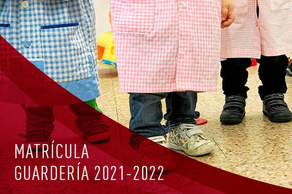 matricula guarderia 2021-2022
