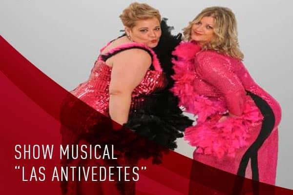 """show musical y humorístico """"las antivedetes"""""""