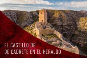 El castillo de Cadrete en el Heraldo de Aragón