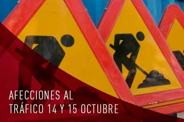 afecciones al tráfico 14 y 15 de octubre 2021